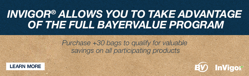 INVIGOR ALLOWS YOU TO TAKE ADVANTAGE OF THE FULL BAYERVALUE PROGRAM - Purchase +30 bags to qualify for valuable savings on all participating products