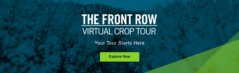 The Front Row | Virtual Crop Tour