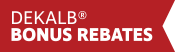 DEKALB Bonus Rebates